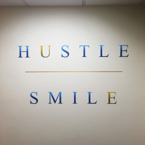 Hustle & Smile Hand Painted for Jay Suites - Sign Painting